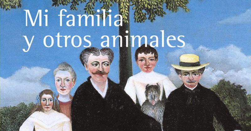 Gerald Durrell - Mi familia y otros animales